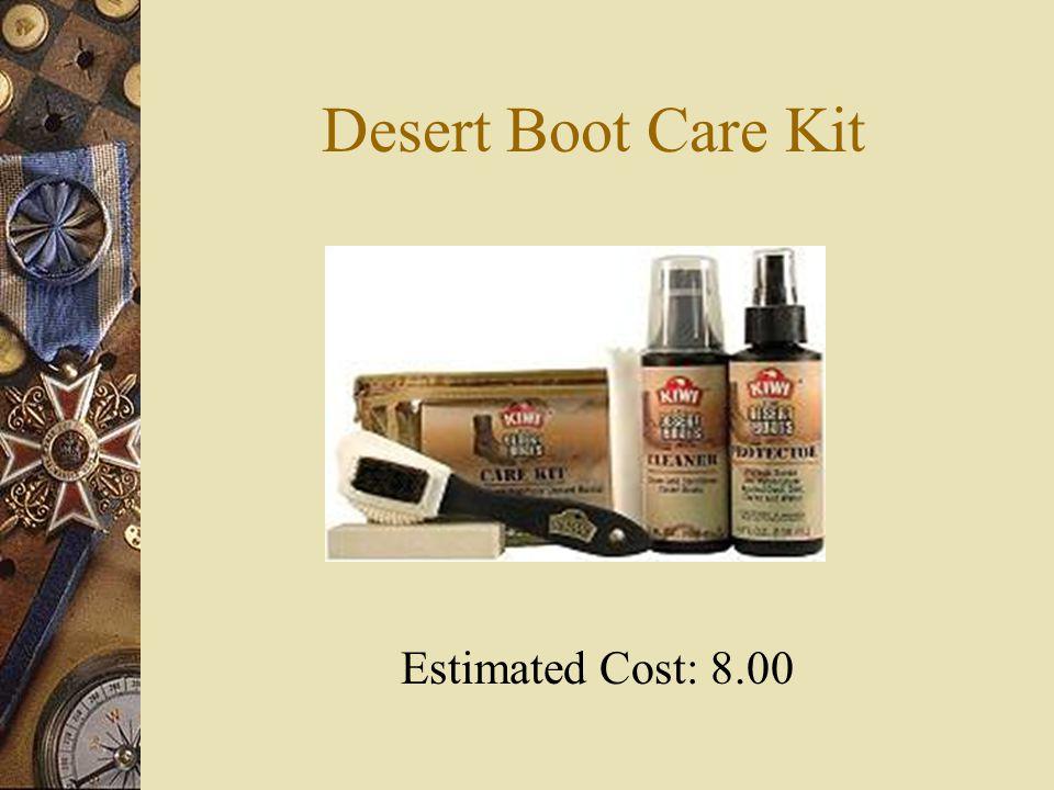 Desert Boot Care Kit Estimated Cost: 8.00