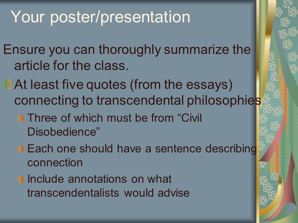 Your poster/presentation Ensure you can thoroughly summarize the article for the class.