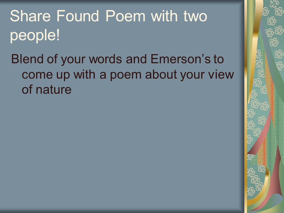 Share Found Poem with two people.