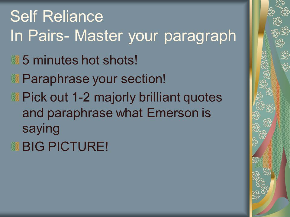 Self Reliance In Pairs- Master your paragraph 5 minutes hot shots.