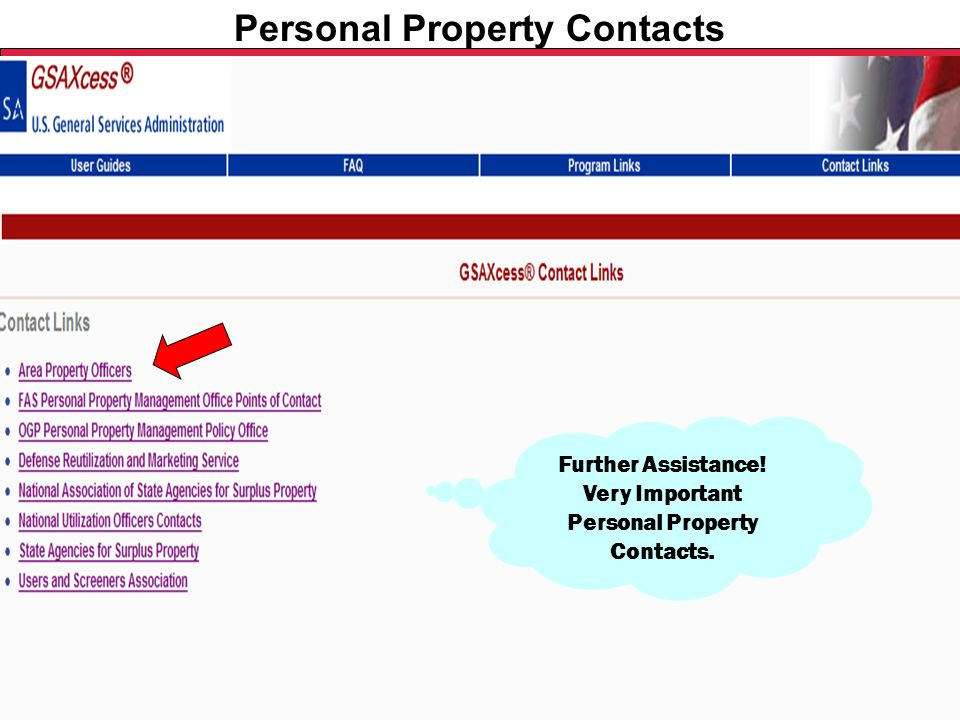 Federal Acquisition Service U.S. General Services Administration Personal Property Contacts Further Assistance! Very Important Personal Property Conta
