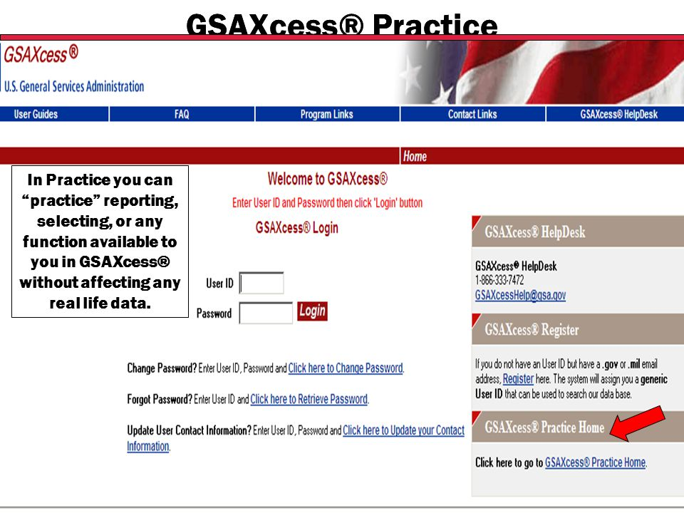 "Federal Acquisition Service U.S. General Services Administration GSAXcess® Practice In Practice you can ""practice"" reporting, selecting, or any functi"