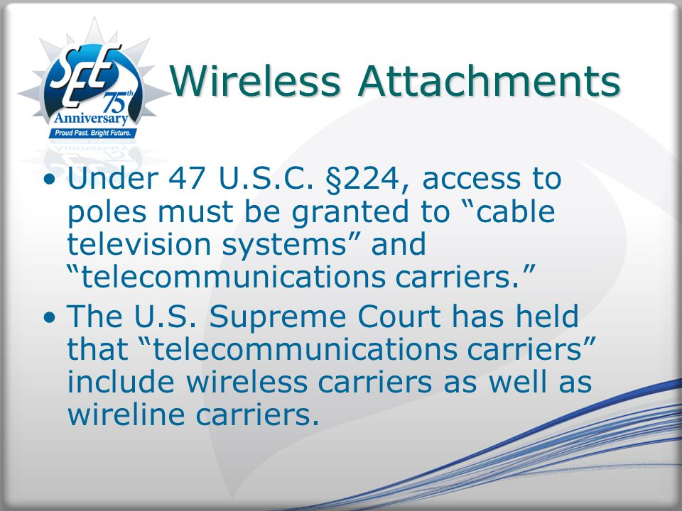 Wireless Attachments Wireless Attachments Under 47 U.S.C.