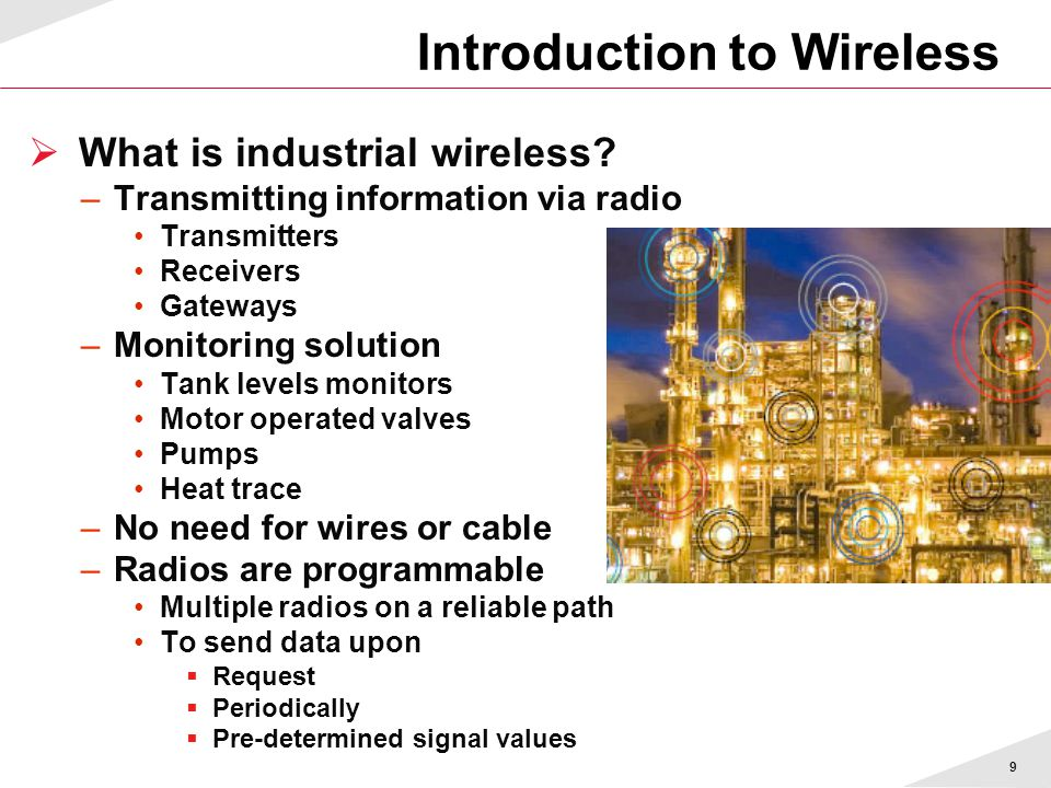 9  What is industrial wireless.