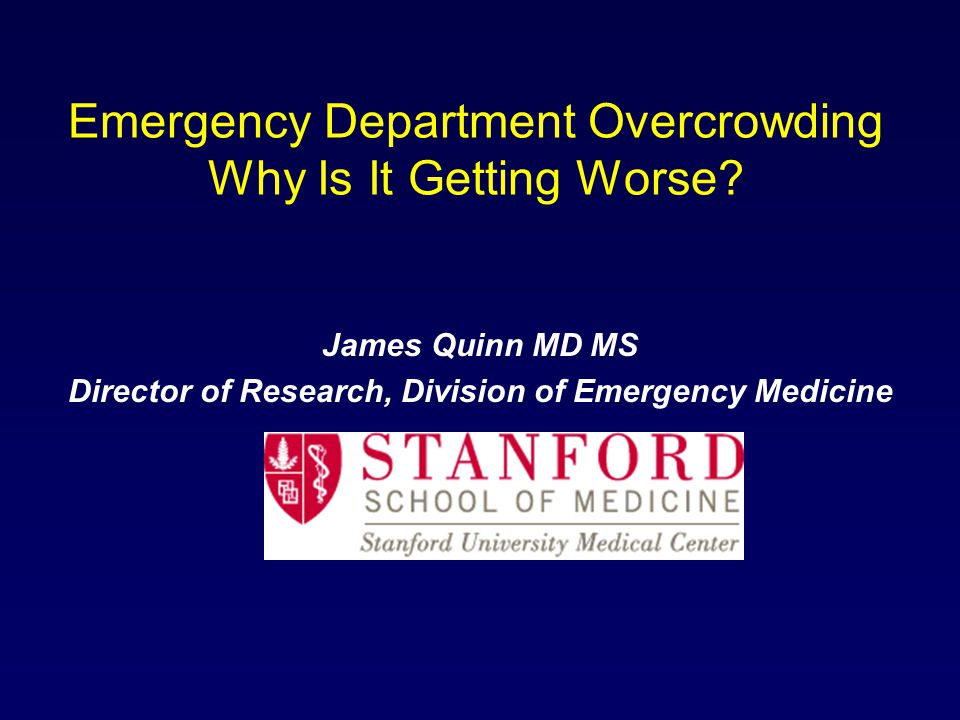 Emergency Department Overcrowding Why Is It Getting Worse.