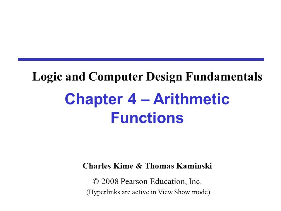 Chapter 4 12 Equations: Full-Adder  From the K-Map, we get:  The S function is the three-bit XOR function (Odd Function):  The Carry bit C is 1 if both X and Y are 1 (the sum is 2), or if the sum is 1 and a carry-in (Z) occurs.