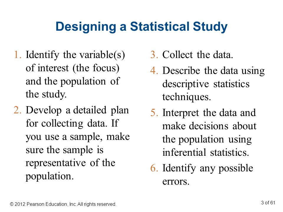Designing a Statistical Study 3.Collect the data.