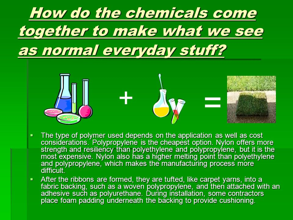 How do the chemicals come together to make what we see as normal everyday stuff.