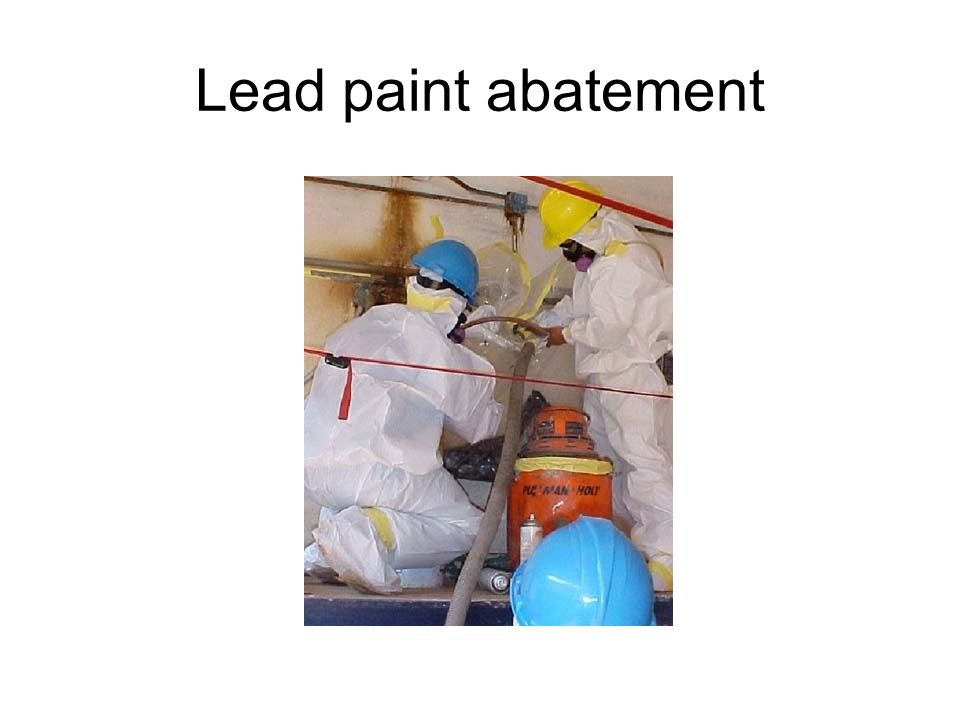 Lead paint abatement