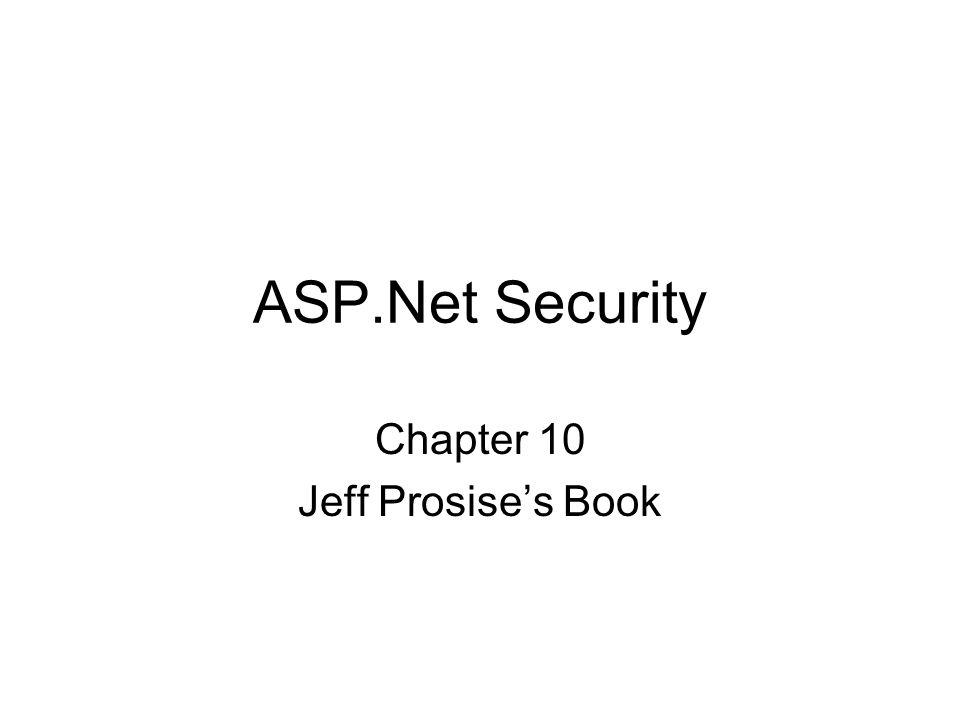 ASP.Net Security Chapter 10 Jeff Prosise's Book