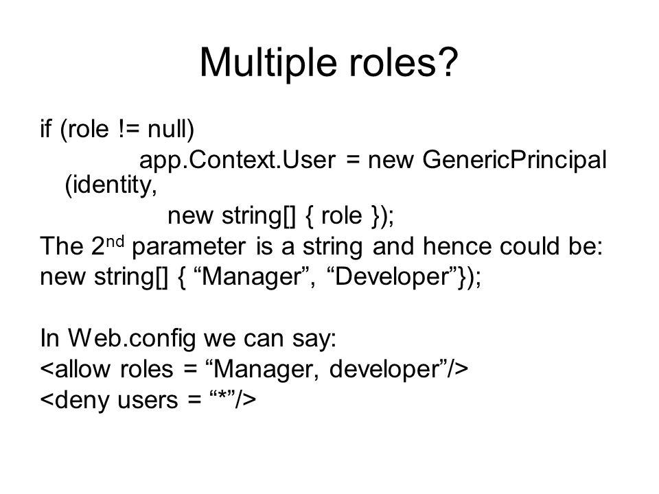 Multiple roles.