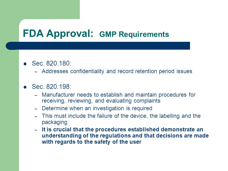 FDA Approval: GMP Requirements Sec.