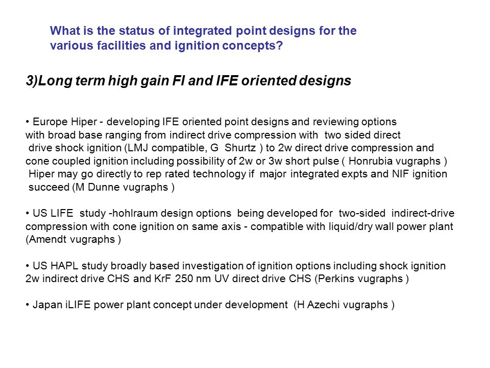 What is the status of integrated point designs for the various facilities and ignition concepts.