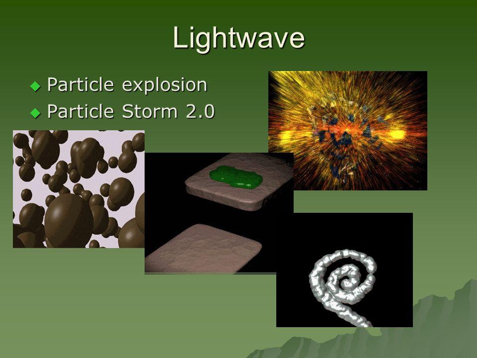Lightwave  Particle explosion  Particle Storm 2.0