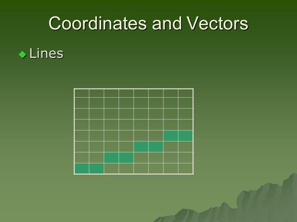 Coordinates and Vectors  Lines