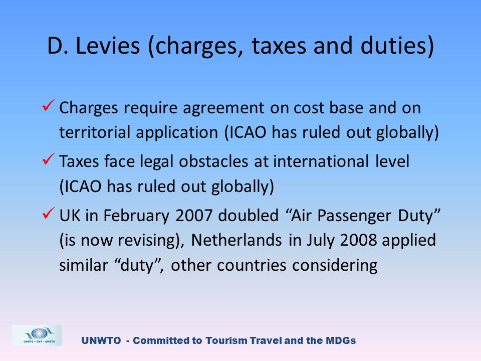 UNWTO - Committed to Tourism Travel and the MDGs D.