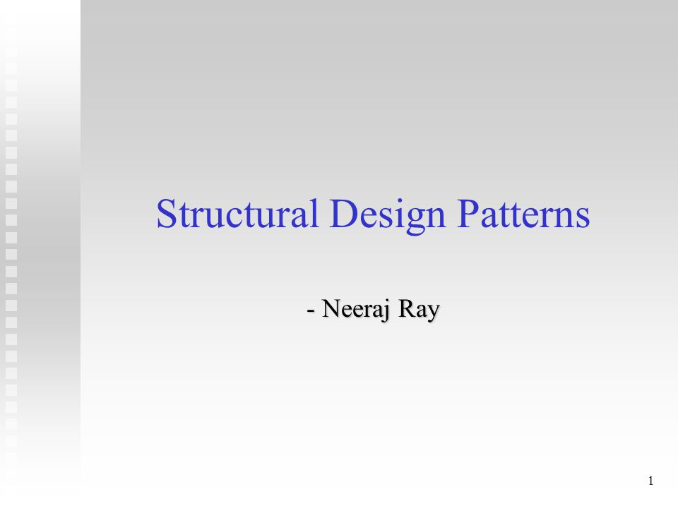 2 Structural Patterns - Overview n Adapter n Bridge n Composite n Decorator
