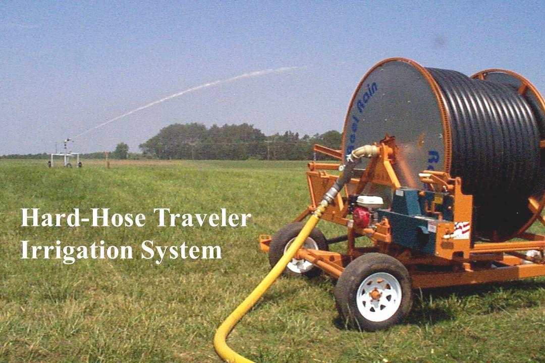 Nutrient Management Planner Certification Program Hard-Hose Traveler Irrigation System