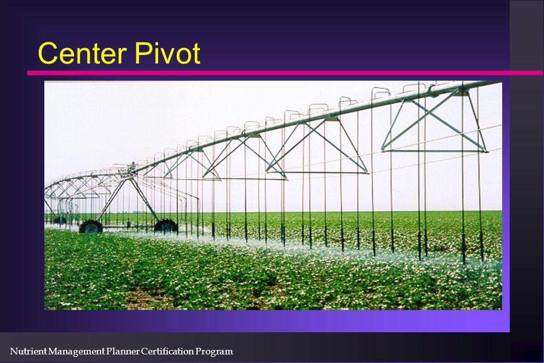 Nutrient Management Planner Certification Program Center Pivot