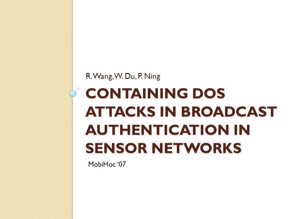 CONTAINING DOS ATTACKS IN BROADCAST AUTHENTICATION IN SENSOR NETWORKS R.