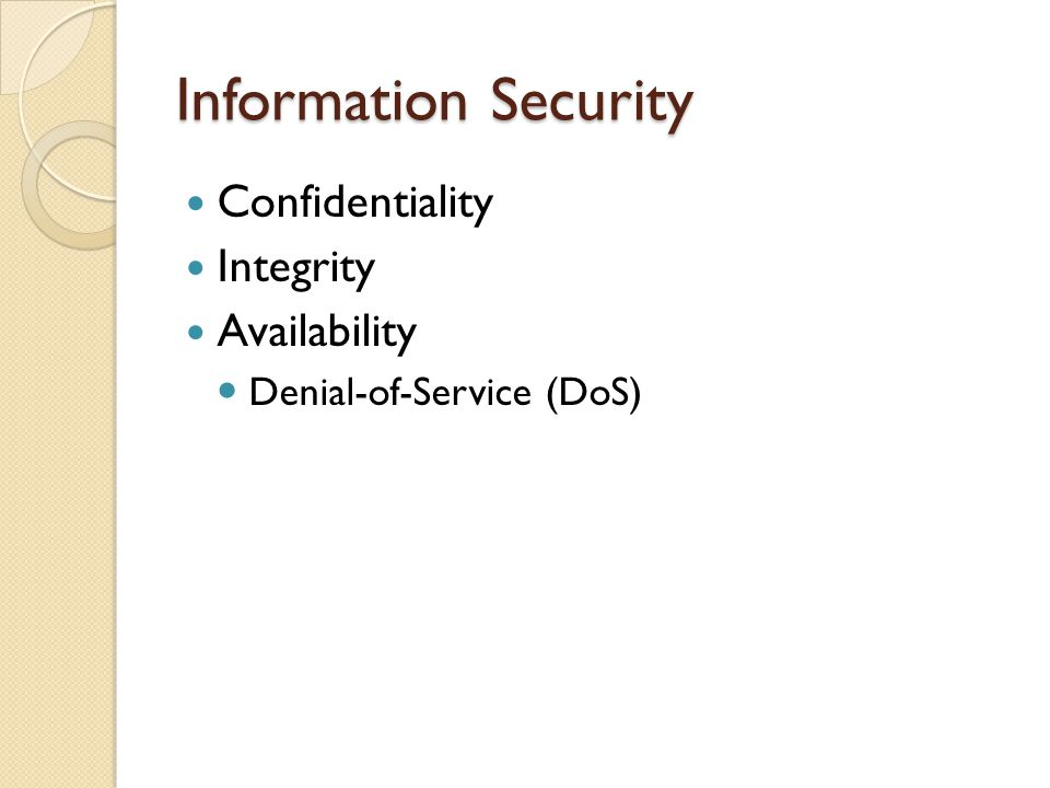 Information Security Confidentiality Integrity Availability Denial-of-Service (DoS)