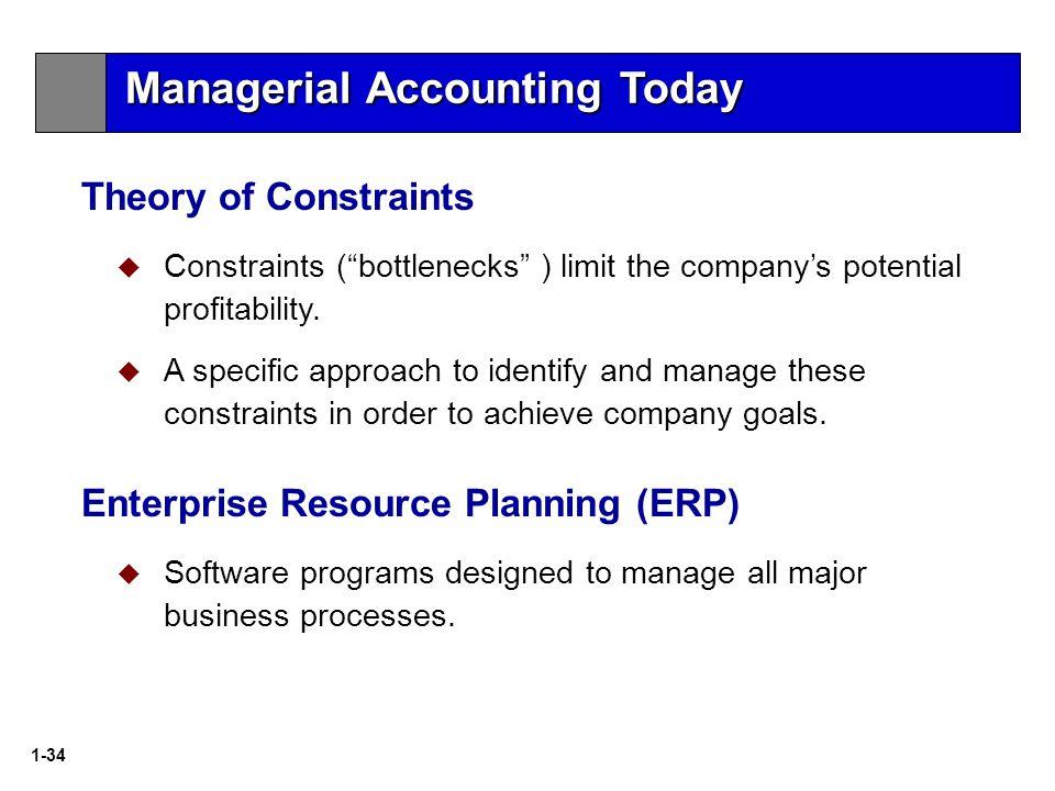 1-34  Constraints ( bottlenecks ) limit the company's potential profitability.