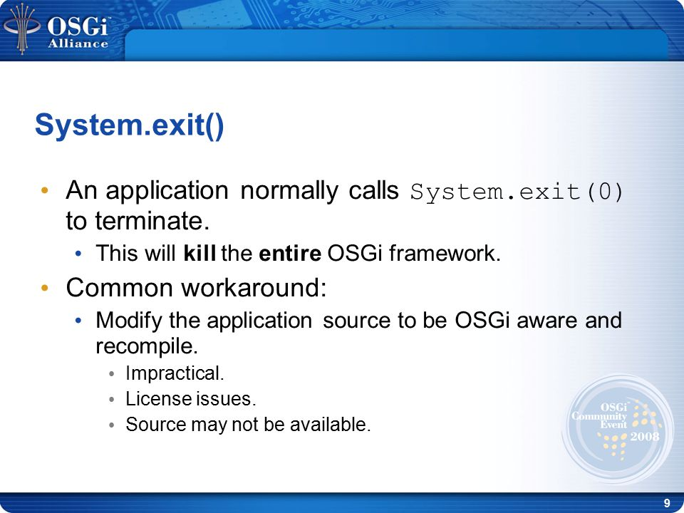 10 Since all bundle classes are loaded via the OSGi framework, the framework can modify the byte- code on the fly to use the correct classloader: 1.