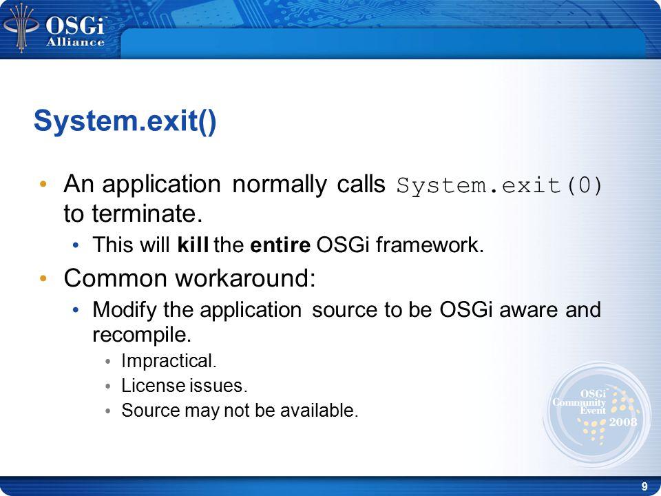 20 Demo – run jEdit as a bundle jEdit bundle Knopflerfish OSGi + ASM jEdit 4.2 std distribution Std OSGi bundles Wrapper methods JVM