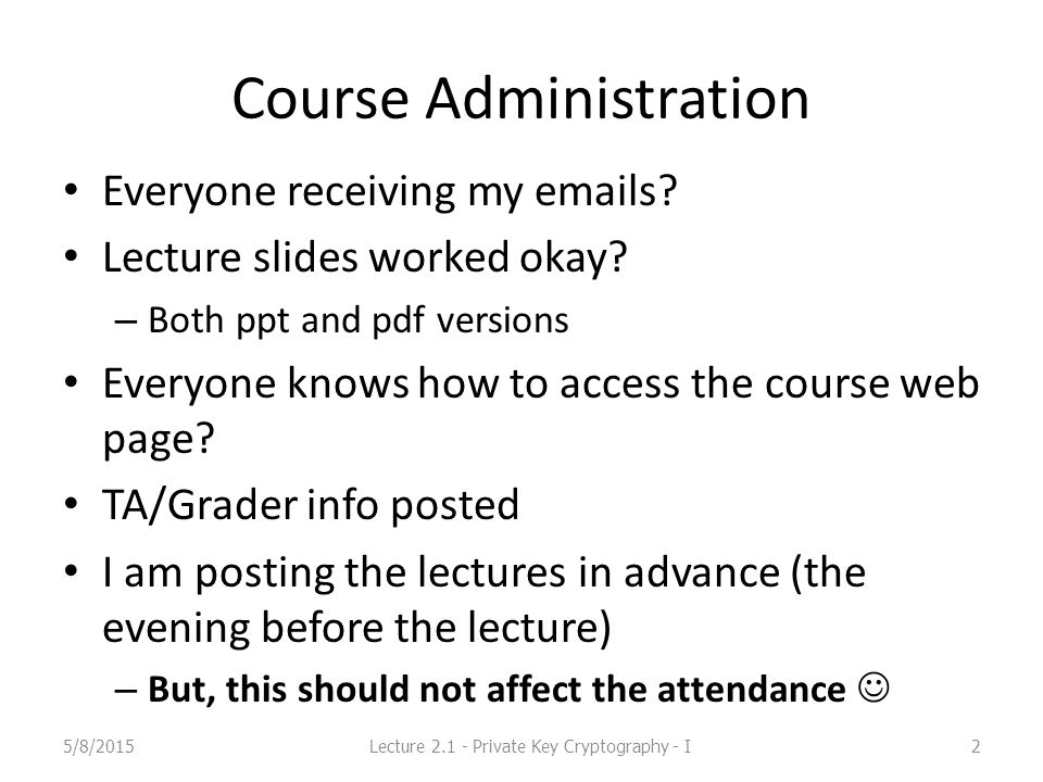 Course Administration Everyone receiving my emails.