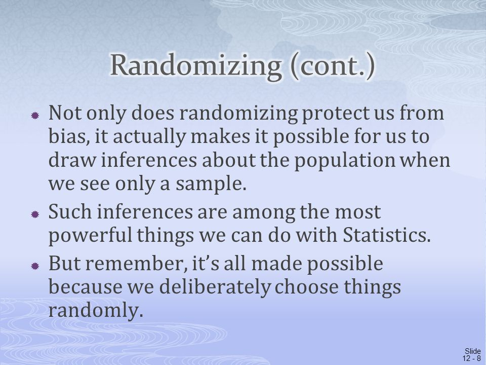  How large a random sample do we need for the sample to be reasonably representative of the population.