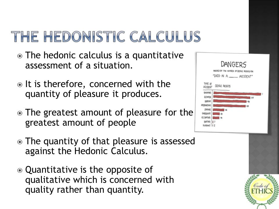  The hedonic calculus is a quantitative assessment of a situation.  It is therefore, concerned with the quantity of pleasure it produces.  The grea
