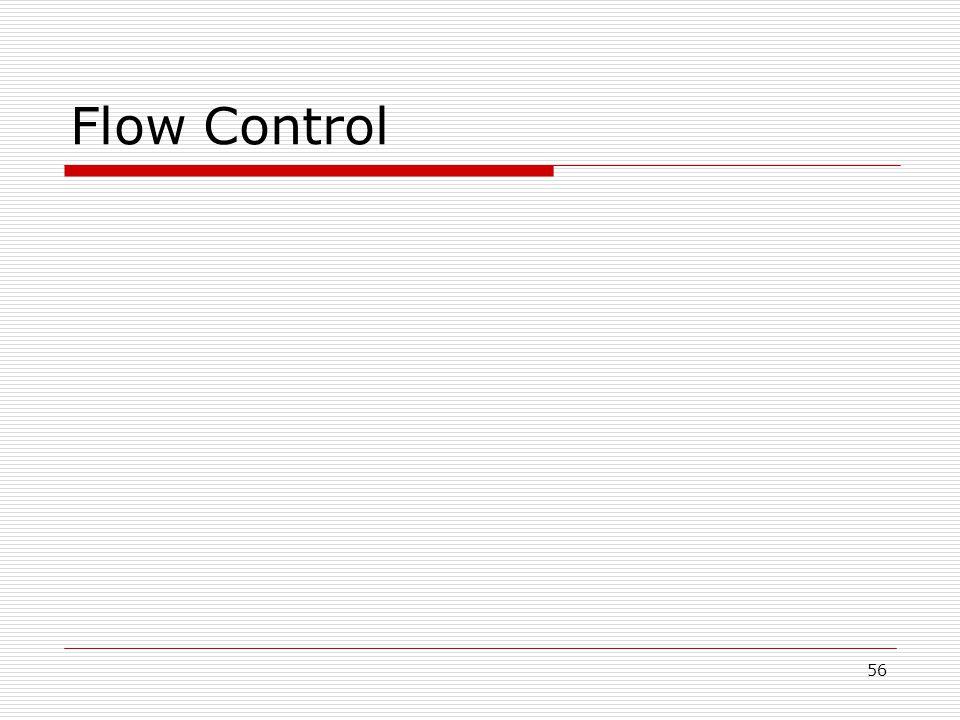 56 Flow Control
