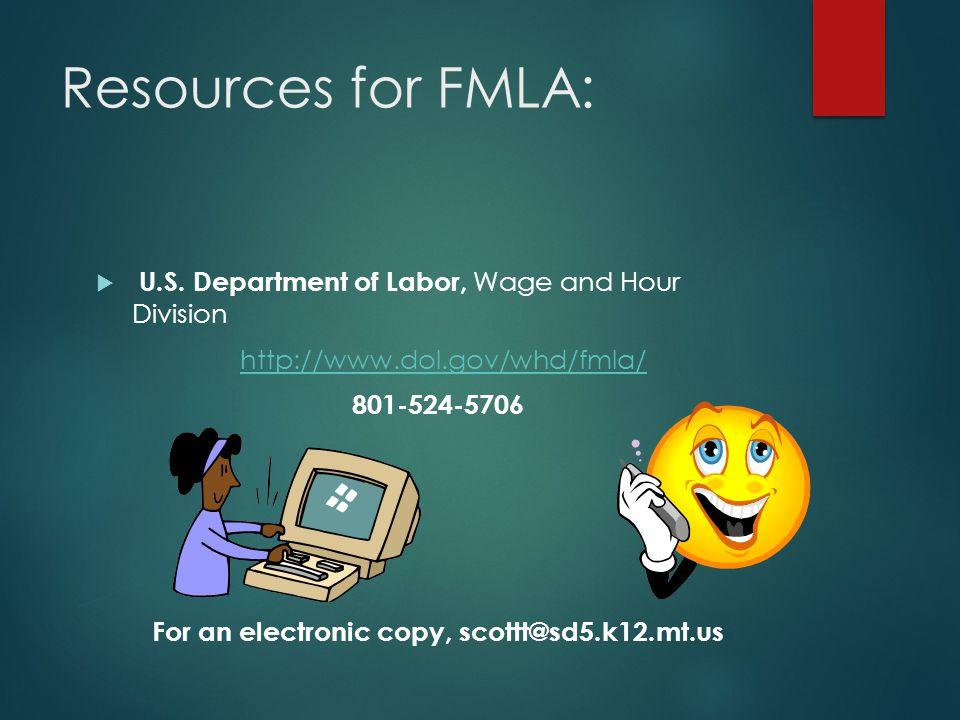 Resources for FMLA:  U.S.