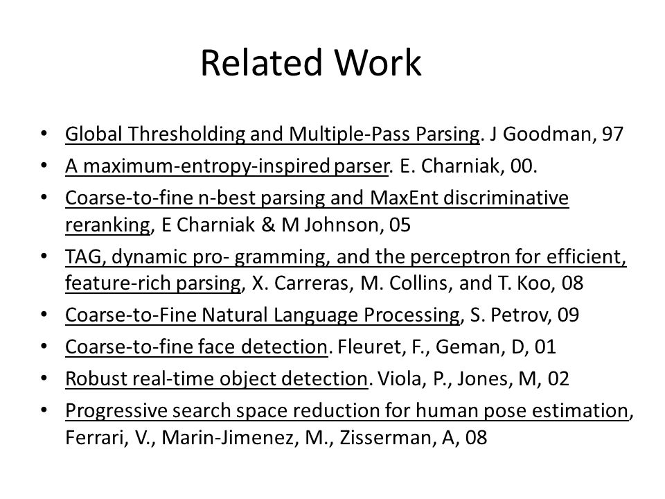 Related Work Global Thresholding and Multiple-Pass Parsing.