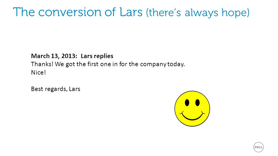 19 The conversion of Lars (there's always hope) March 13, 2013: Lars replies Thanks.