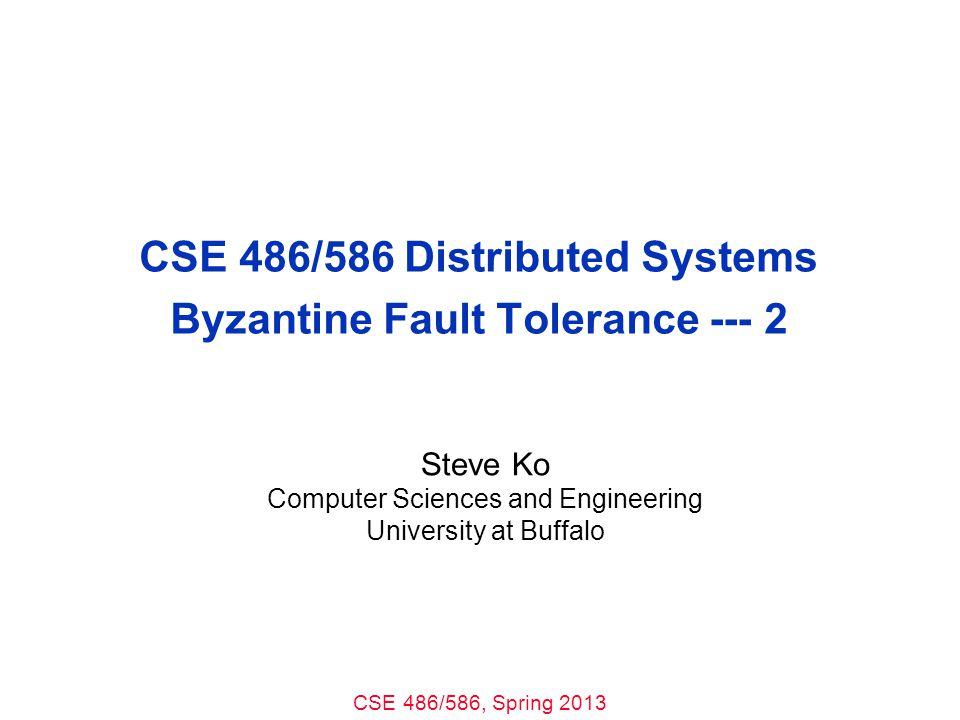 CSE 486/586, Spring 2013 Prepare Phase 12 Request: m PRE-PREPARE Primary: Replica 0 Replica 1 Replica 2 Replica 3 Fail Accepted PRE-PREPARE