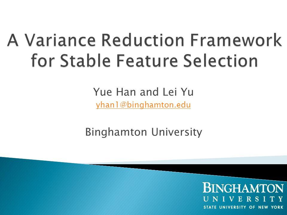 Yue Han and Lei Yu yhan1@binghamton.edu Binghamton University