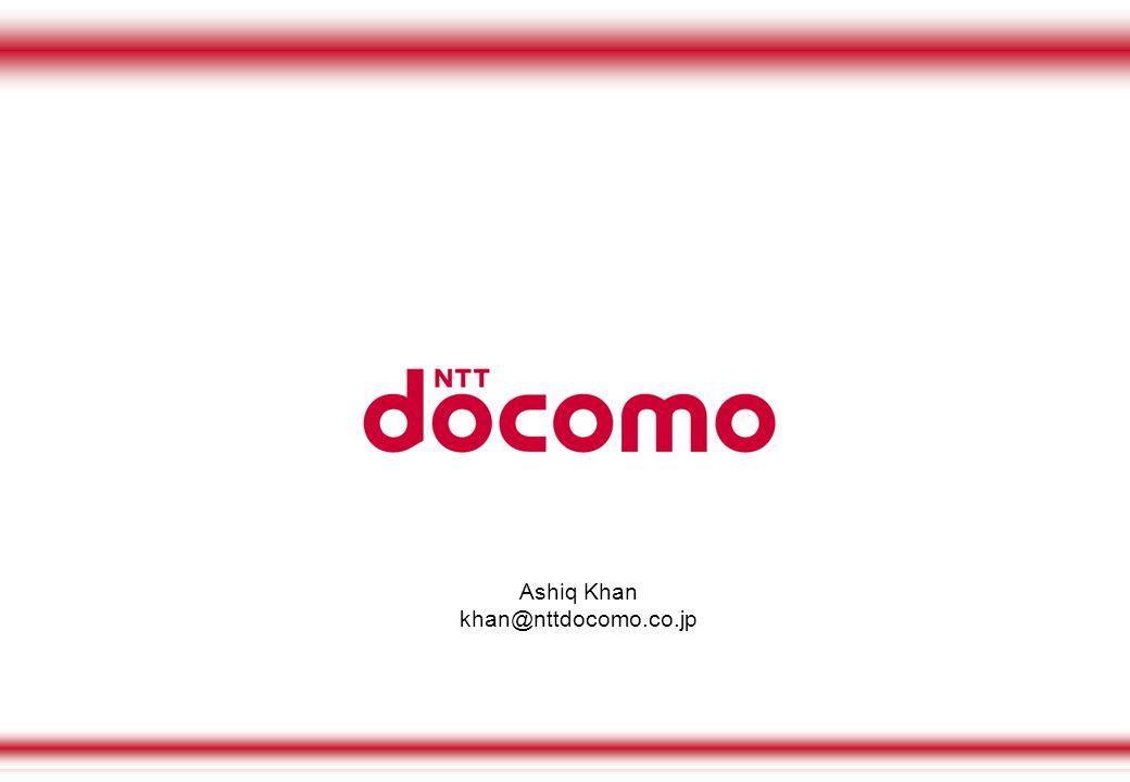 Ashiq Khan khan@nttdocomo.co.jp