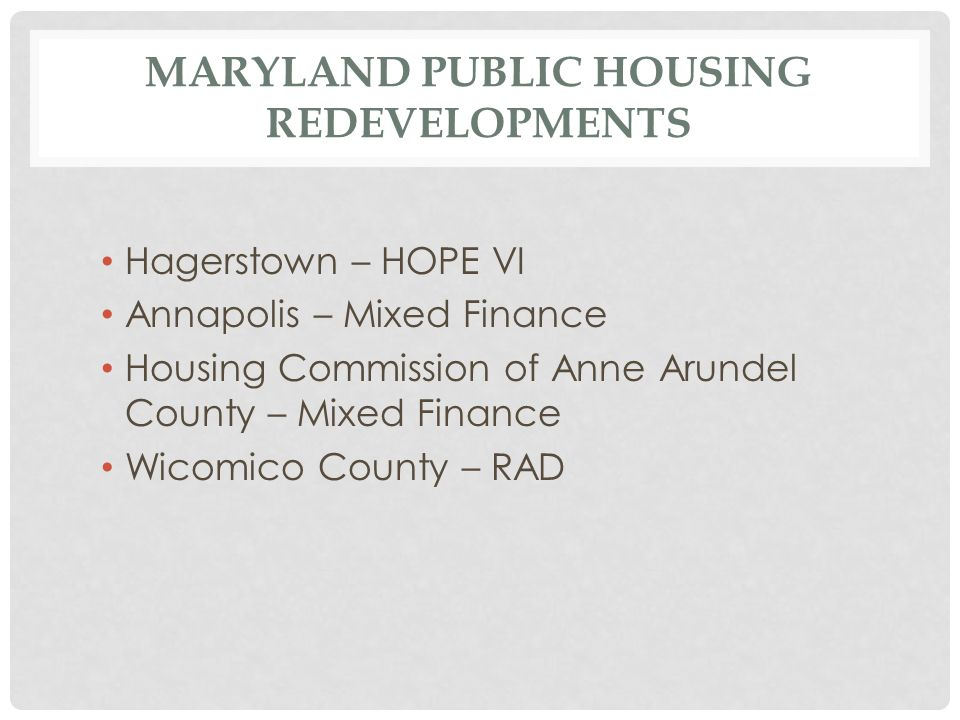 HOUSING AUTHORITY OF THE CITY OF ANNAPOLIS Obery Court and College Creek Terrace 164 public housing units Demo/Disposition Approval Public Planning Process Three Phases