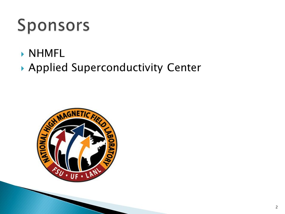  NHMFL  Applied Superconductivity Center 2