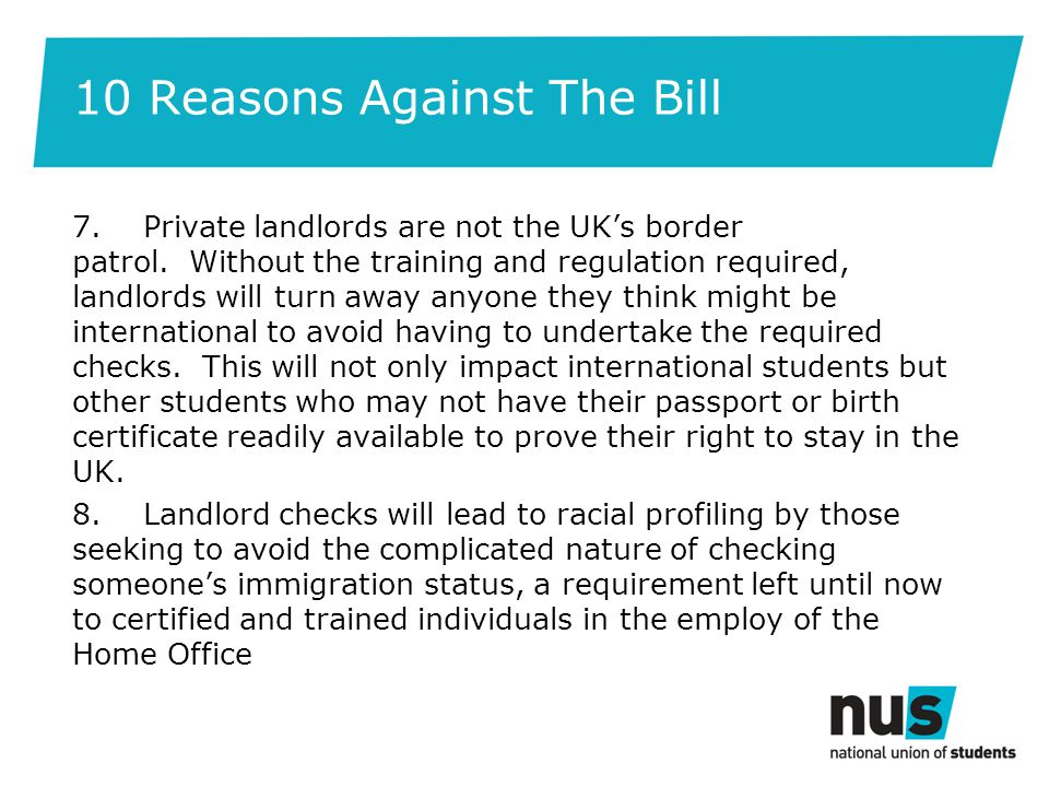 10 Reasons Against The Bill 7. Private landlords are not the UK's border patrol.