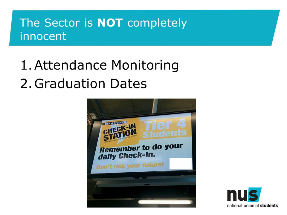 The Sector is NOT completely innocent 1.Attendance Monitoring 2.Graduation Dates