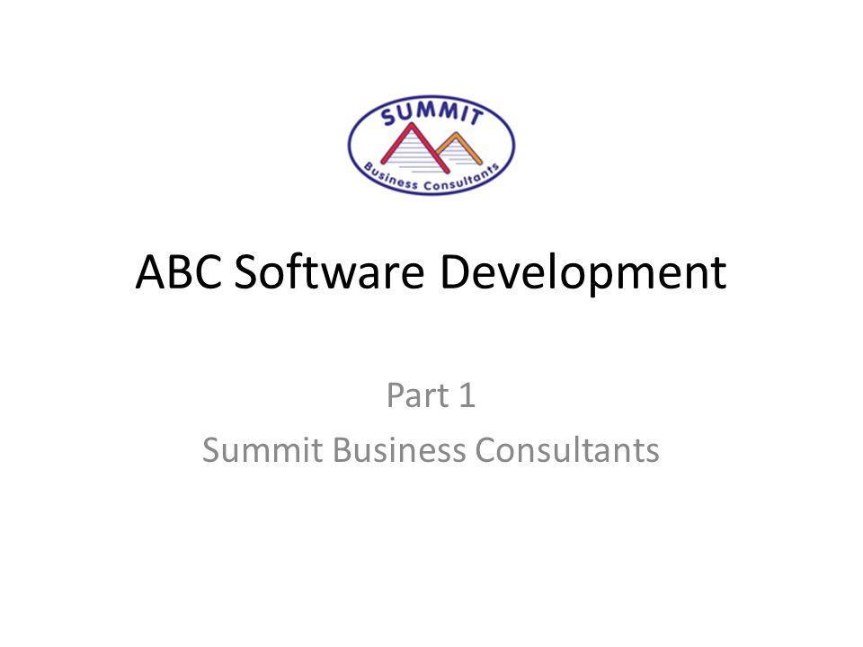 ABC Software Development Part 1 Summit Business Consultants