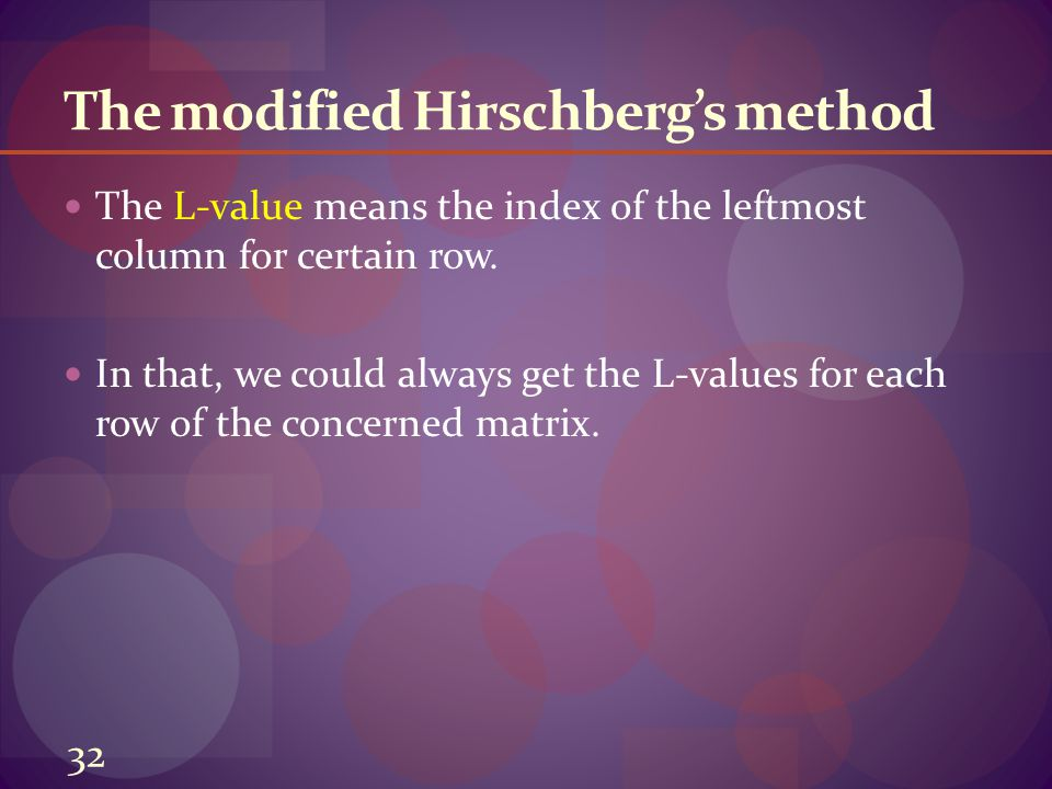 The modified Hirschberg's method The L-value means the index of the leftmost column for certain row.