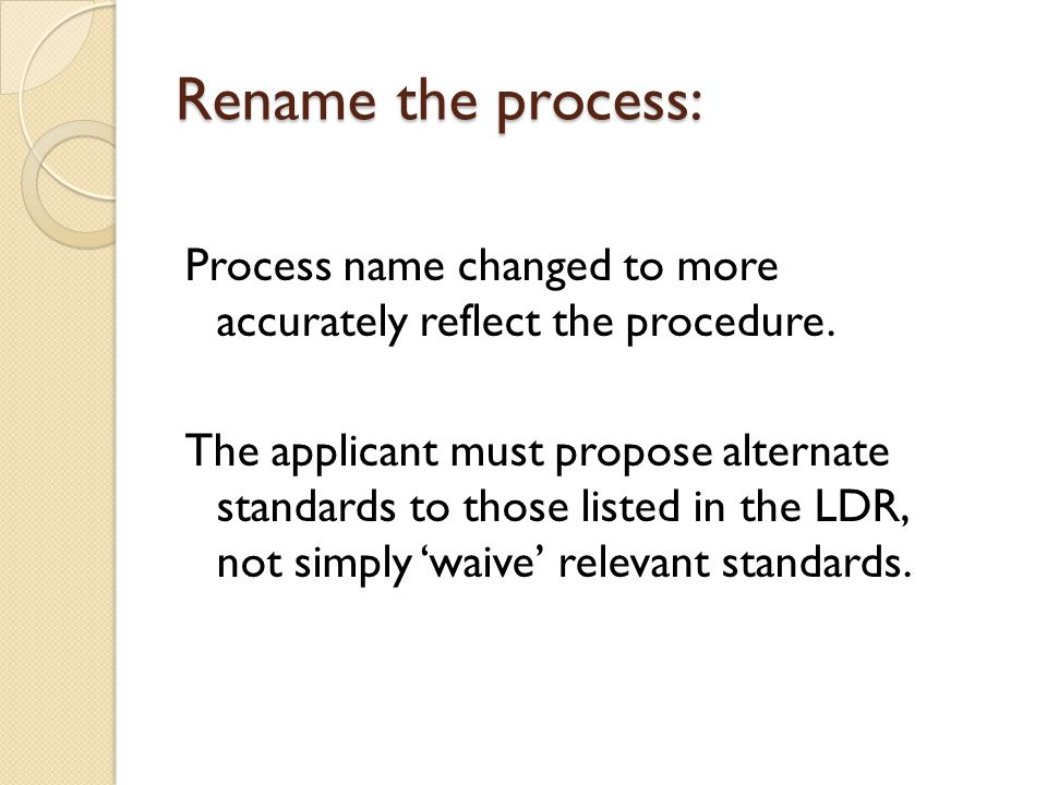 Rename the process: Process name changed to more accurately reflect the procedure.