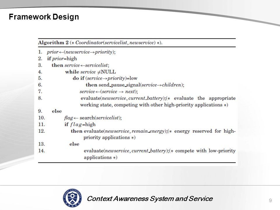 Context Awareness System and Service Framework Design 9