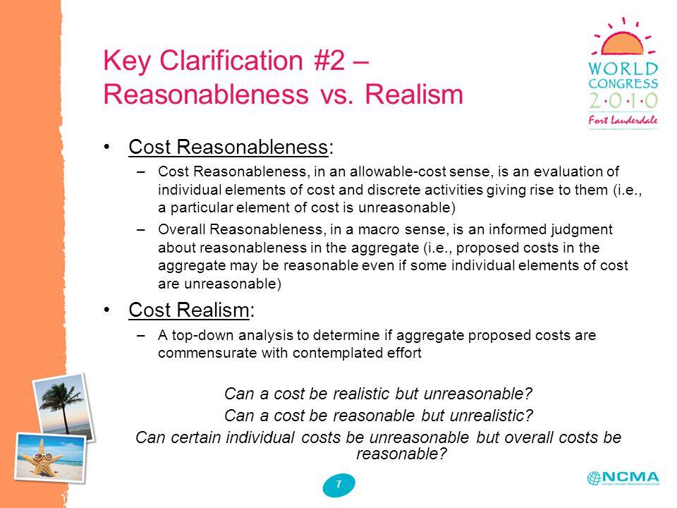 7 Key Clarification #2 – Reasonableness vs.