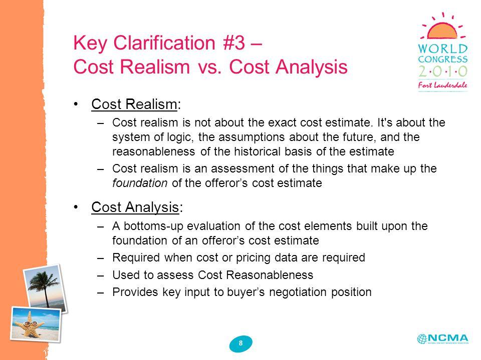 8 Key Clarification #3 – Cost Realism vs.