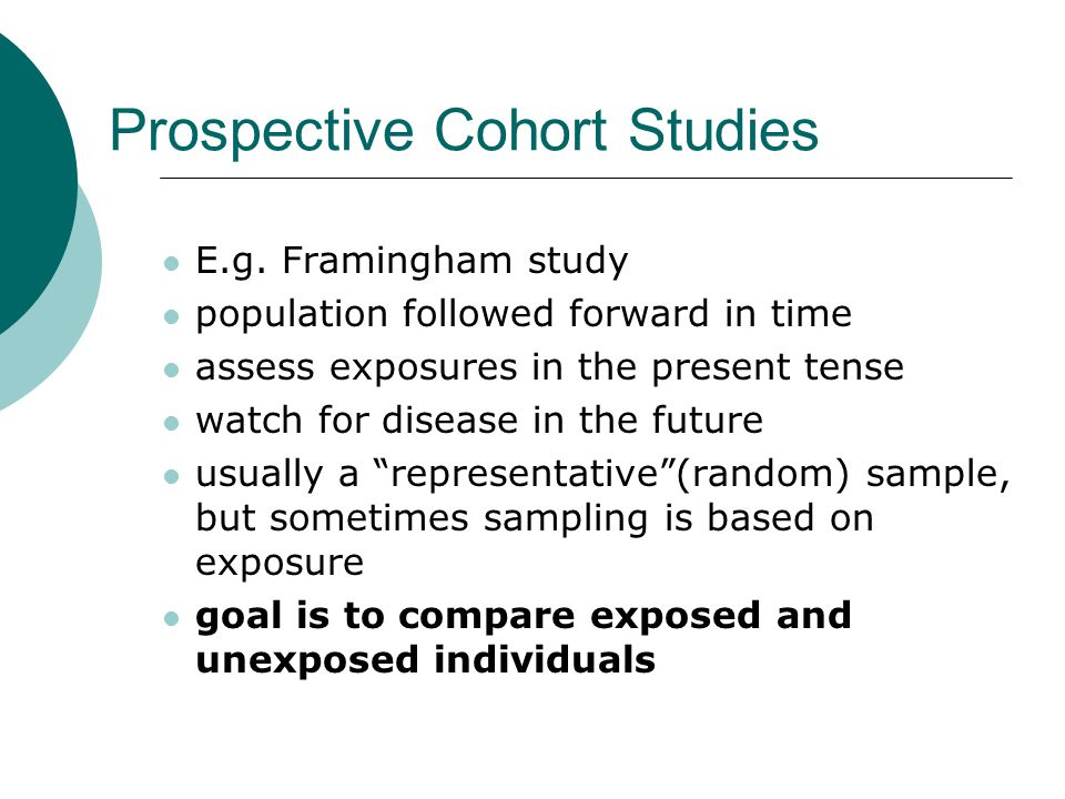 Prospective Cohort Studies E.g.