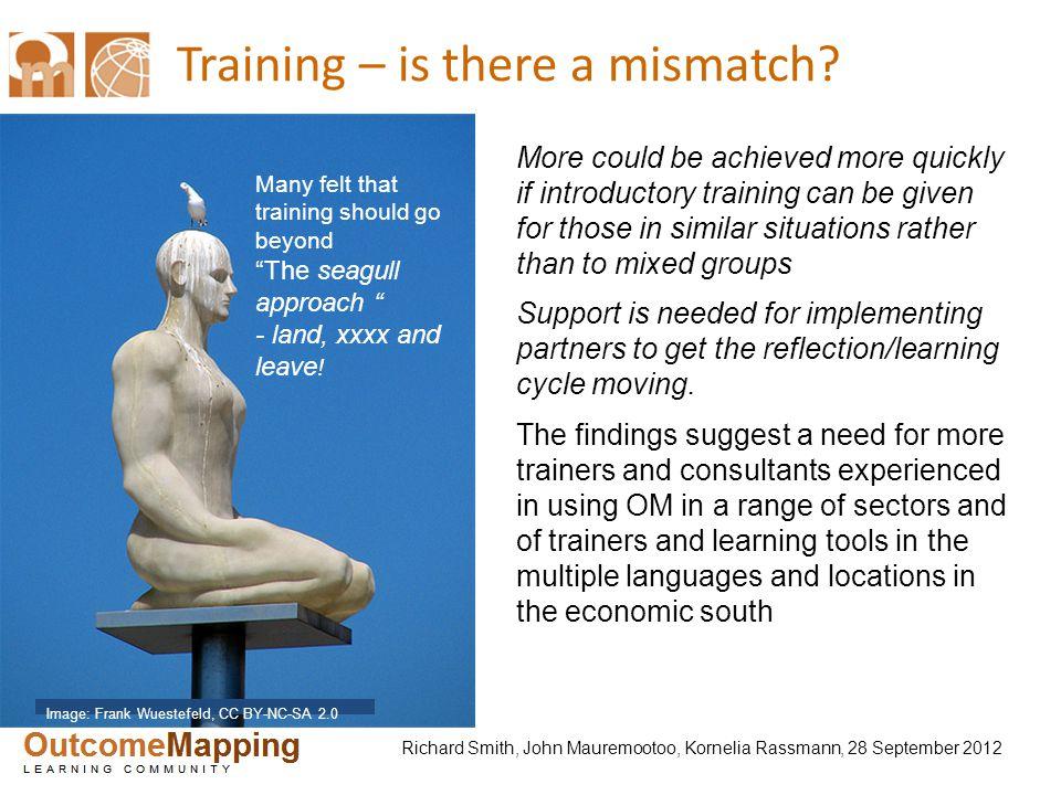 Richard Smith, John Mauremootoo, Kornelia Rassmann, 28 September 2012 Training – is there a mismatch? Image: Frank Wuestefeld, CC BY-NC-SA 2.0 More co